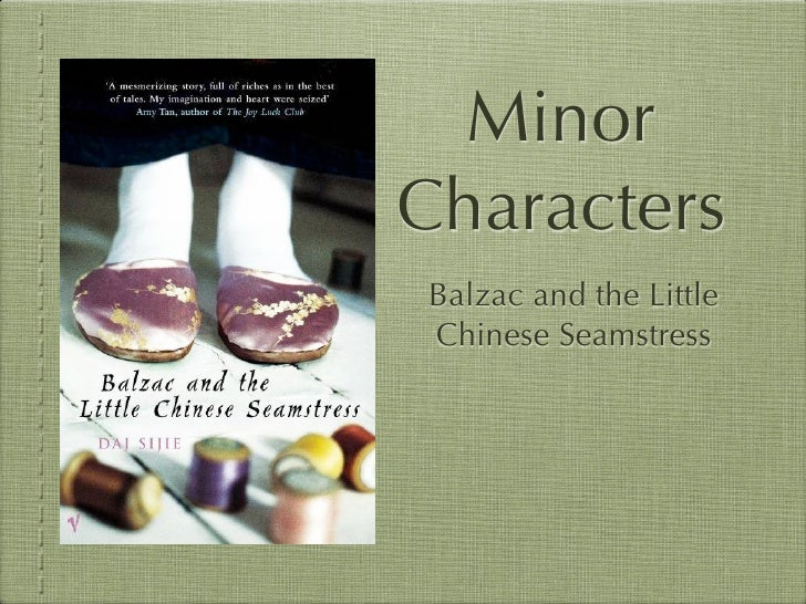 Minor Characters Balzac and the Little Chinese Seamstress