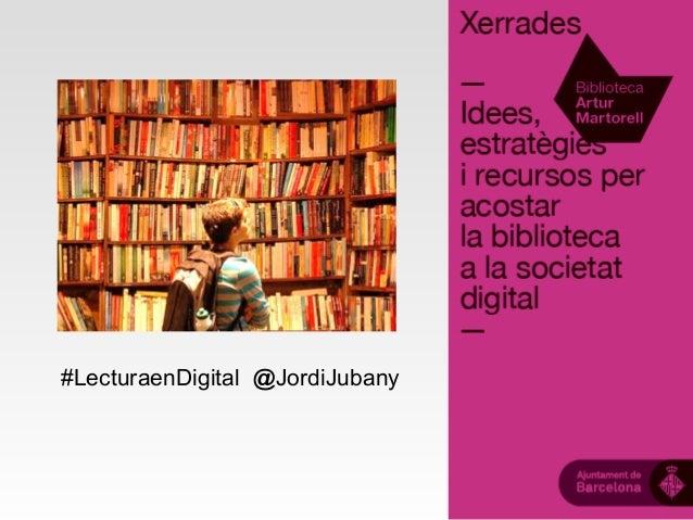 #LecturaenDigital @JordiJubany