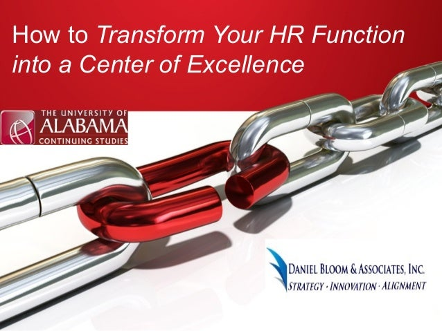 How to Transform Your HR Function  into a Center of Excellence