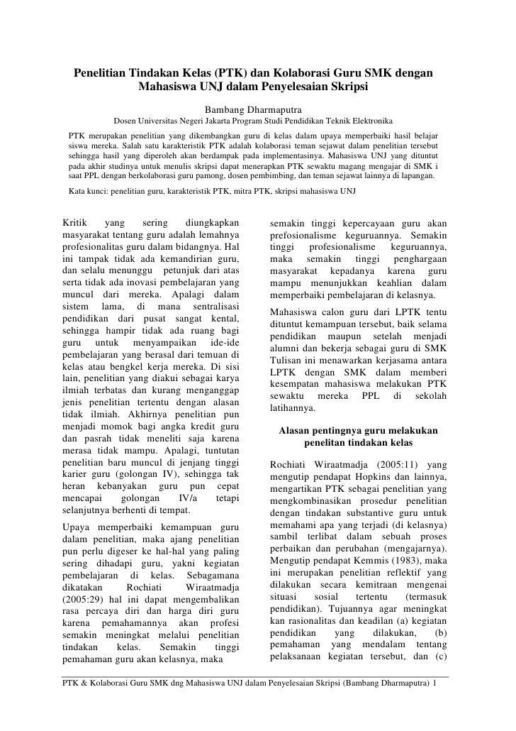 Penelitian Tindakan Kelas (PTK) dan Kolaborasi Guru SMK dengan               Mahasiswa UNJ dalam Penyelesaian Skripsi     ...