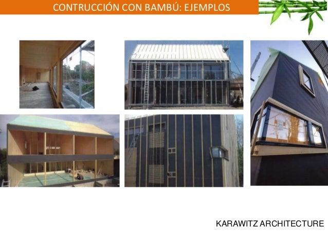 CONTRUCCIÓN CON BAMBÚ: EJEMPLOS KARAWITZ ARCHITECTURE