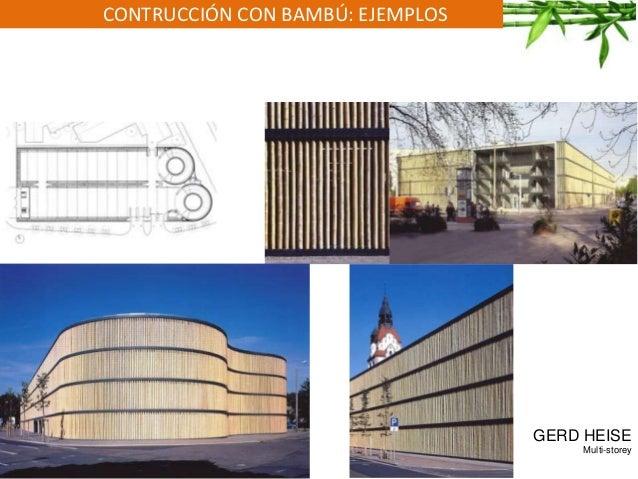 CONTRUCCIÓN CON BAMBÚ: EJEMPLOS GERD HEISE Multi-storey