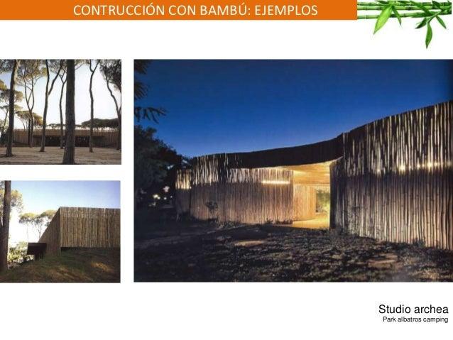 CONTRUCCIÓN CON BAMBÚ: EJEMPLOS Studio archea Park albatros camping