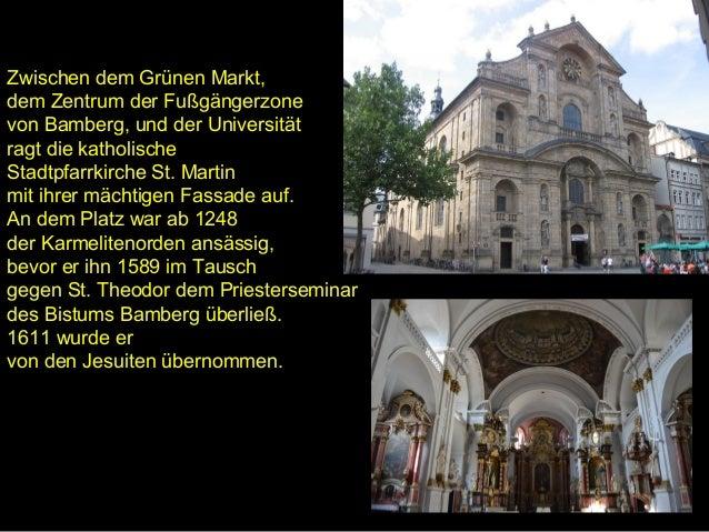Das Herz der Bürgerstadt bildet der langgestreckte Platz mit barocken Bürgerhäusern und der Jesuitenkirche St. Martin, der...