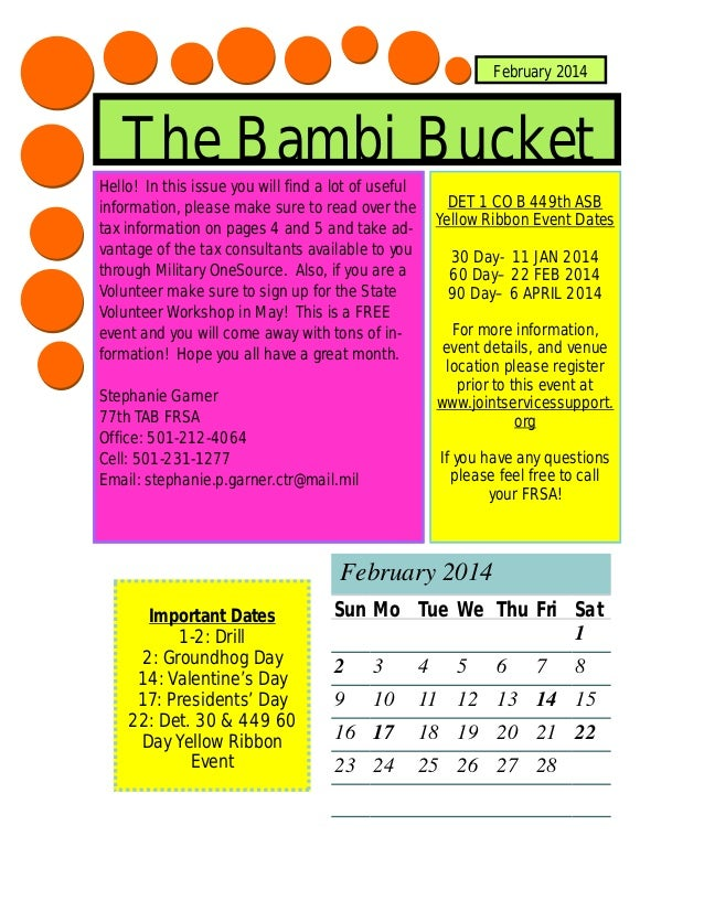 February 2014  The Bambi Bucket Hello! In this issue you will find a lot of useful information, please make sure to read o...
