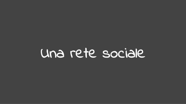 Una rete sociale
