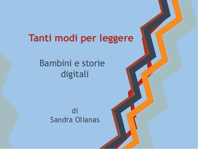 Bambini e storie digitali di Sandra Olianas Tanti modi per leggere
