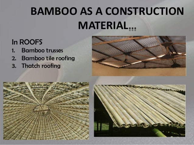 Properties Of Bamboo As A Building Material