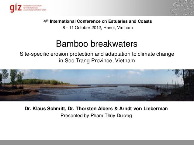 18.06.2014 Seite 1 Bamboo breakwaters Site-specific erosion protection and adaptation to climate change in Soc Trang Provi...