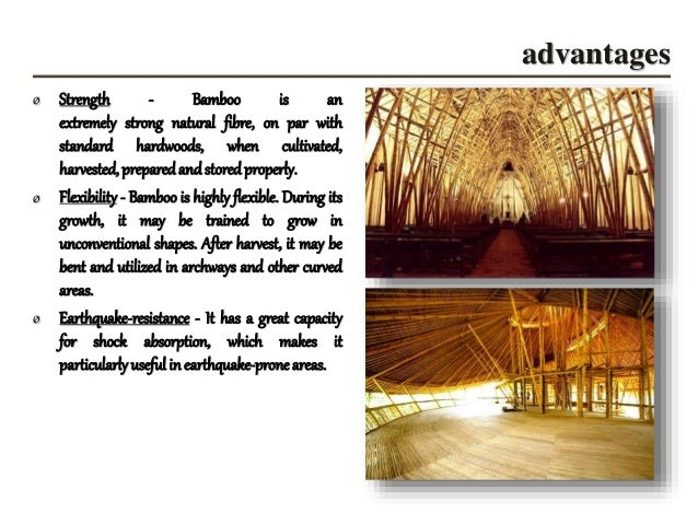 4. Advantages ø Strength   Bamboo ...