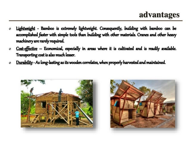 5. Advantages ø Lightweight   Bamboo ...
