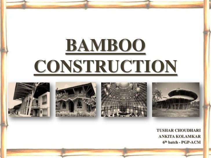 Bamboo Construction Final Ppt