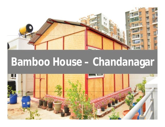 Bamboo House – Chandanagar