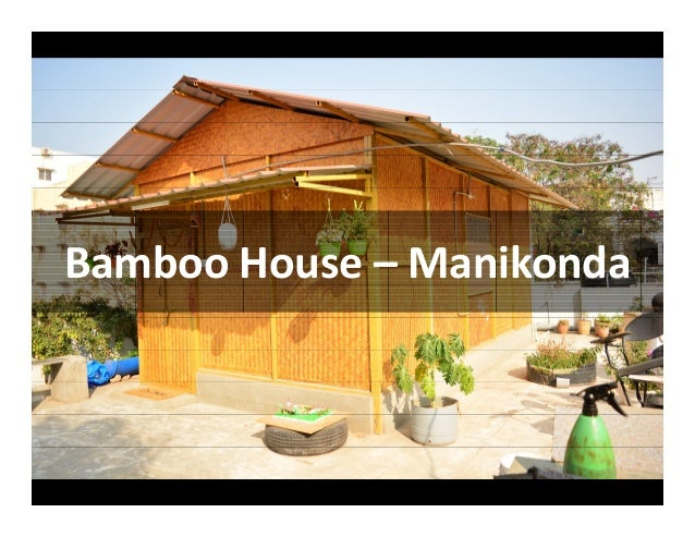 Bamboo House – Manikonda