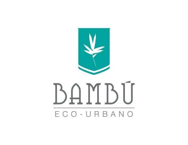 DISEÑo de sitio www.bambuecourbano.com | info@bambuecourbano.com | (506) 2214.1111 | (506) 8860.7777