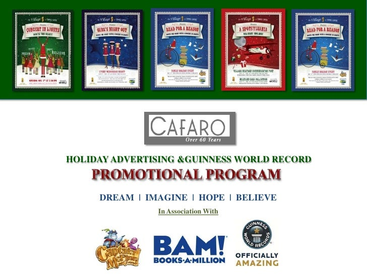 HOLIDAY ADVERTISING & GUINNESS WORLD RECORD <br />PROMOTIONAL PROGRAM<br />DREAM  |  IMAGINE  |  HOPE  |  BELIEVE<br />In ...