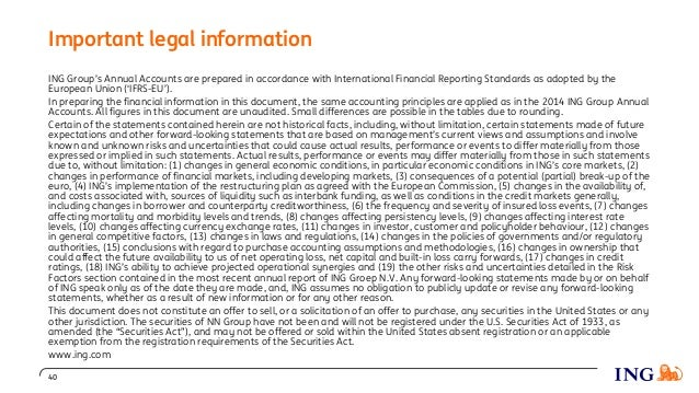 Important legal information ING Group's Annual Accounts are prepared in accordance with International Financial Reporting ...