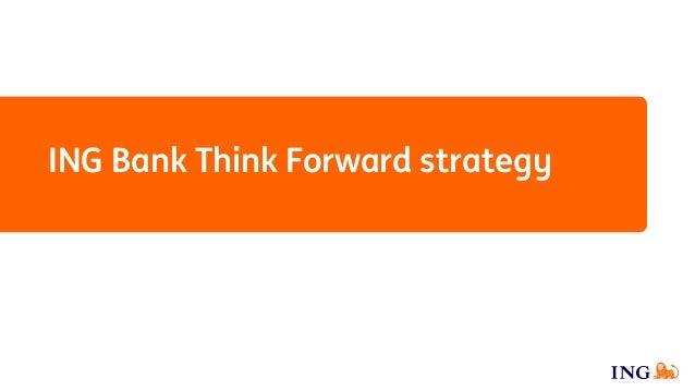 ING Bank Think Forward strategy