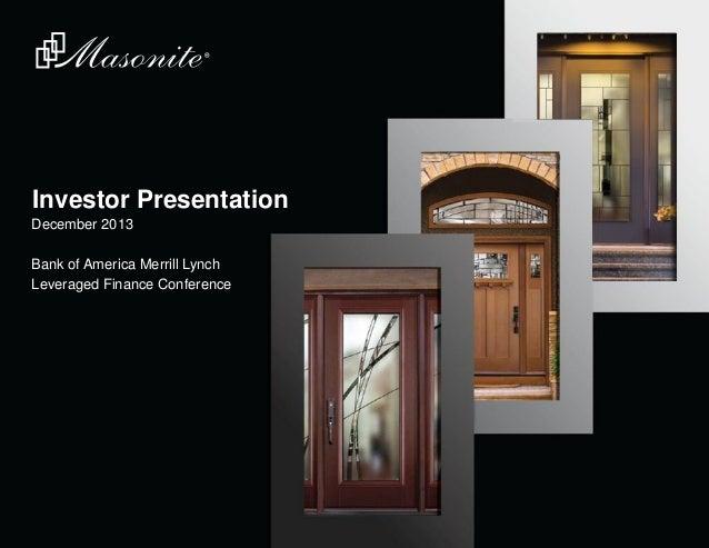 Investor Presentation December 2013 Bank of America Merrill Lynch Leveraged Finance Conference