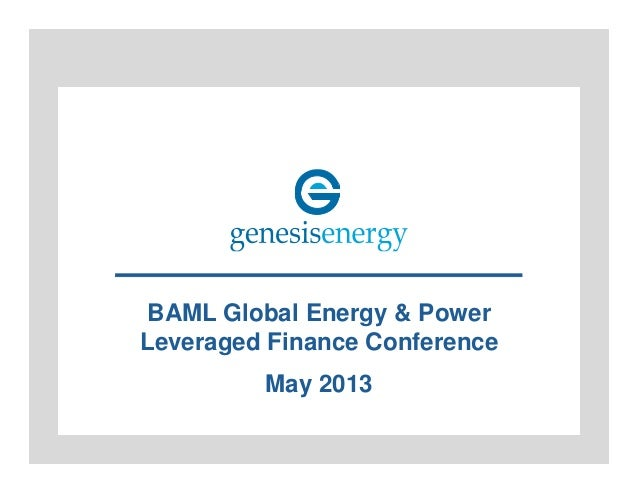 BAML Global Energy & Power Leveraged Finance Conference May 2013