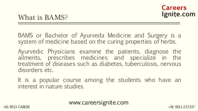 BAMS - Bachelor of Ayurveda Medicine and Surgery Courses, Colleges, Eligibility Slide 2