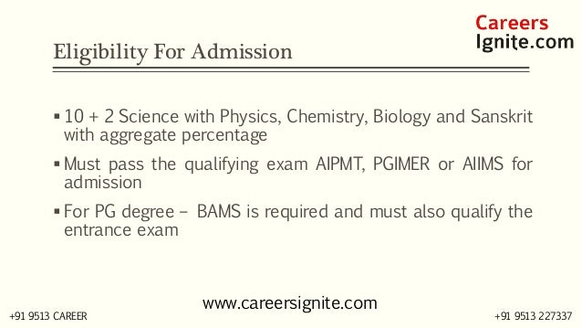 BAMS - Bachelor of Ayurveda Medicine and Surgery Courses, Colleges, Eligibility Slide 3