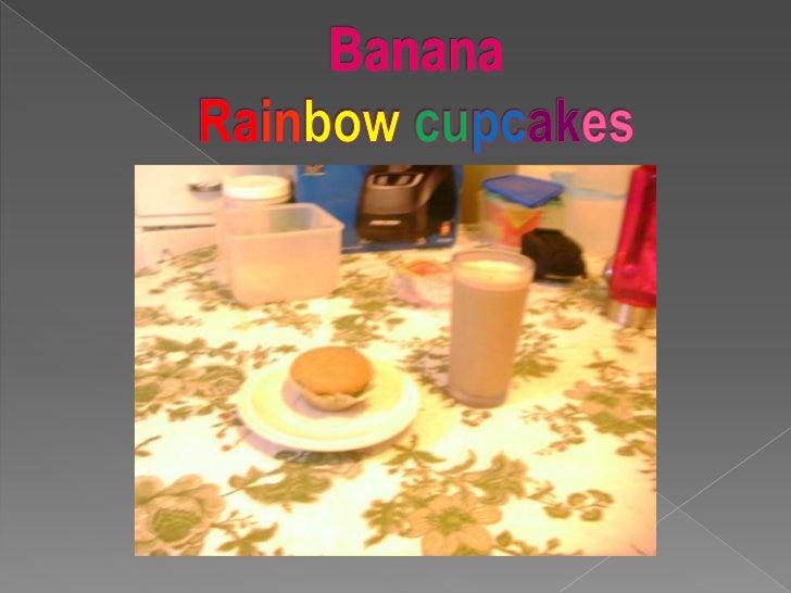 BananaRainbowcupcakes<br />
