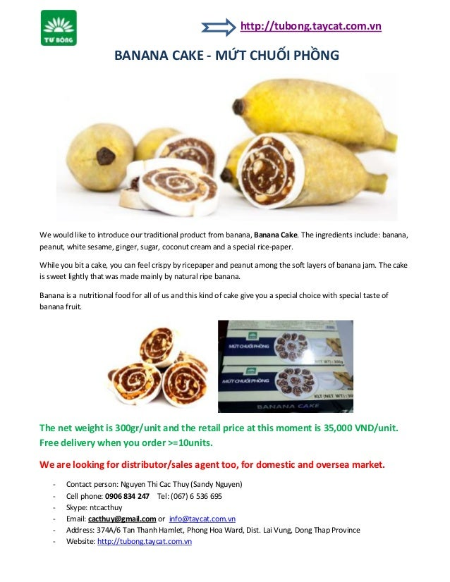 http://tubong.taycat.com.vn  BANANA CAKE - MỨT CHUỐI PHỒNG  We would like to introduce our traditional product from banana...