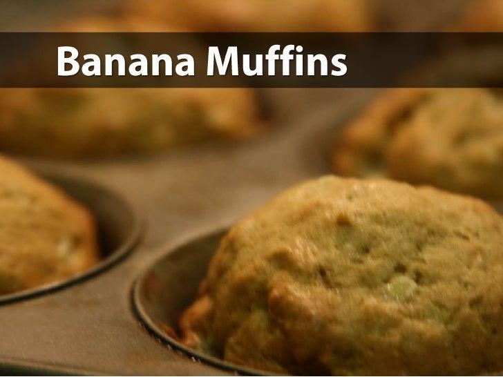Banana Muffins<br />