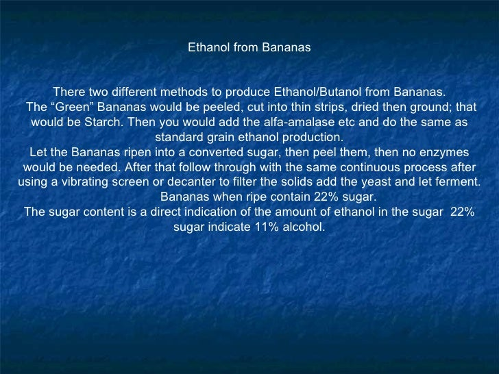 ethanol fuel production from banana waste Bio ethanol fuel out of fermented banana essay sample in the production of bio ethanol fuel bio ethanol from pineapple peelings as a waste from pineapple.