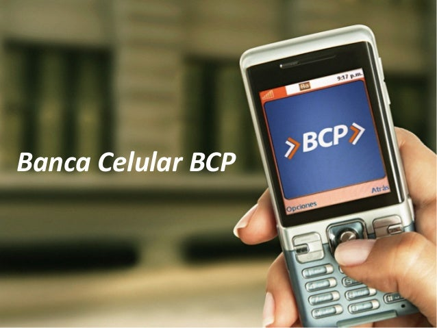Banca  Celular  BCP
