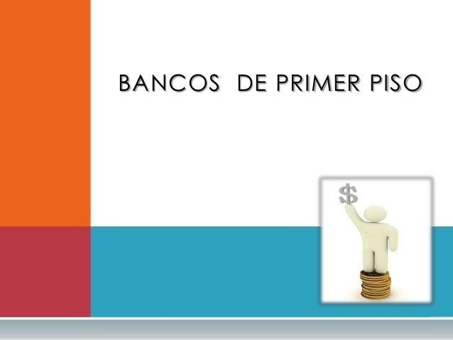 Banca de primer piso for Pisos en gava de bancos