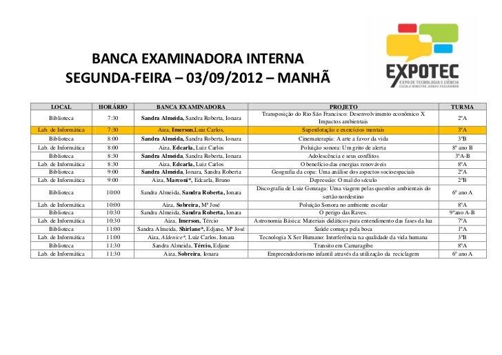 BANCA EXAMINADORA INTERNA           SEGUNDA-FEIRA – 03/09/2012 – MANHÃ     LOCAL            HORÁRIO          BANCA EXAMINA...