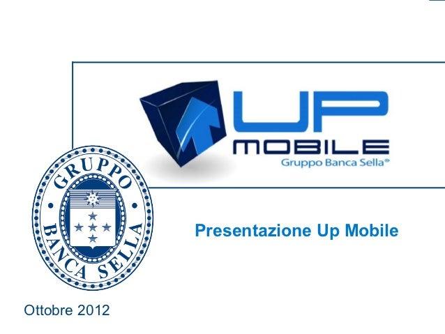 Presentazione Up MobileOttobre 2012                 1