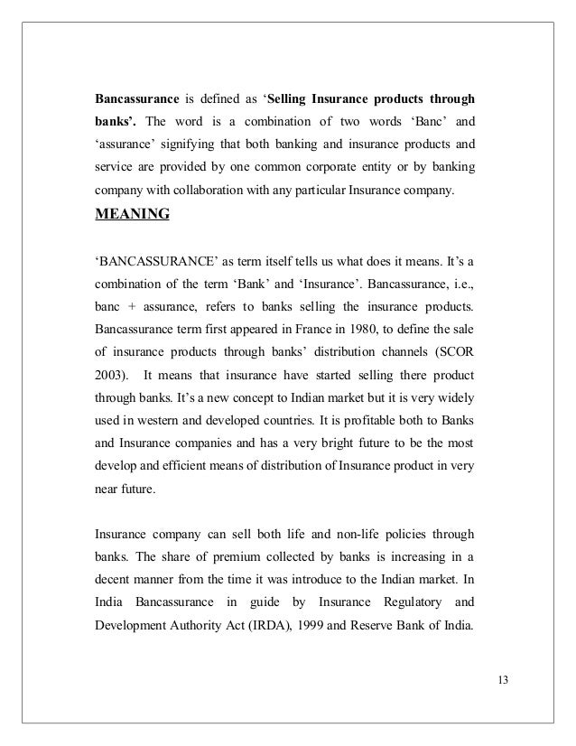 introduction of bancassurance Selling health insurance via bancassurance: a success story from the uk setting the scene: l&h insurance in the uk introduction to the uk market bancassurance is a growing channel in the distribution of health insurance in the uk: • over the past five years sales of ip through the bancassurance channel increased.