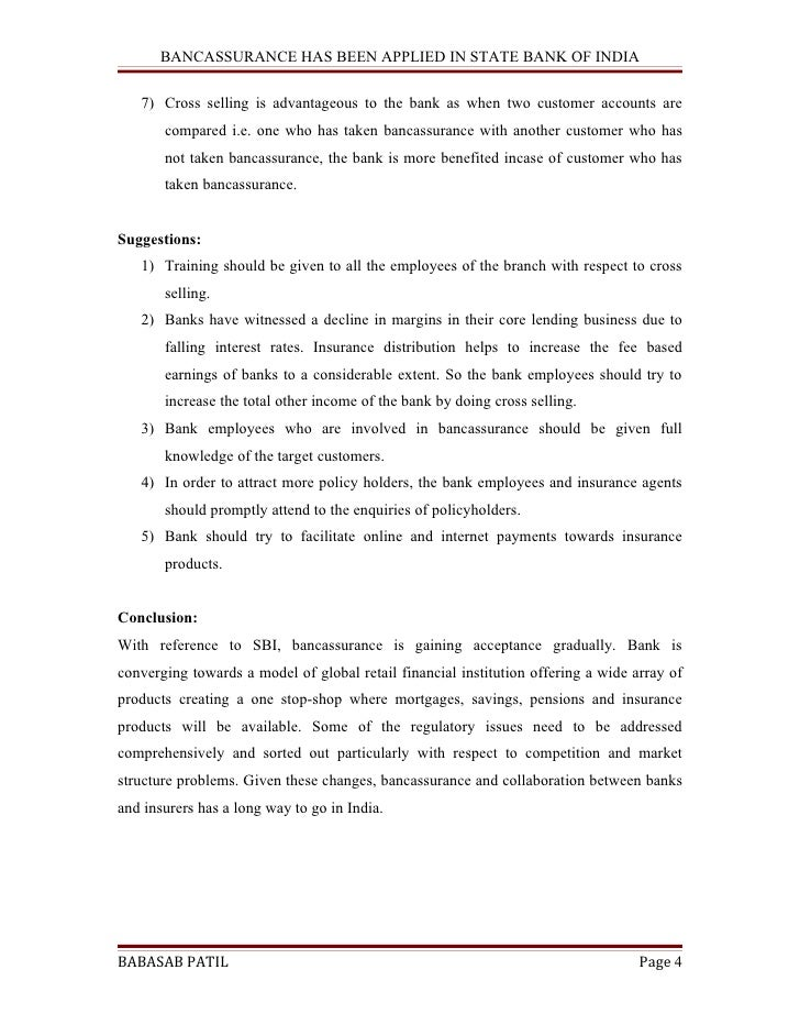 bancassurance financial project essay Free essay: advantages 1 gap management in general, banks and other financial intermediaries have longer durations of assets than liabilities this duration.