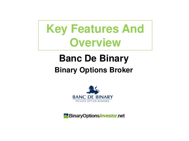Banc de binary options broker