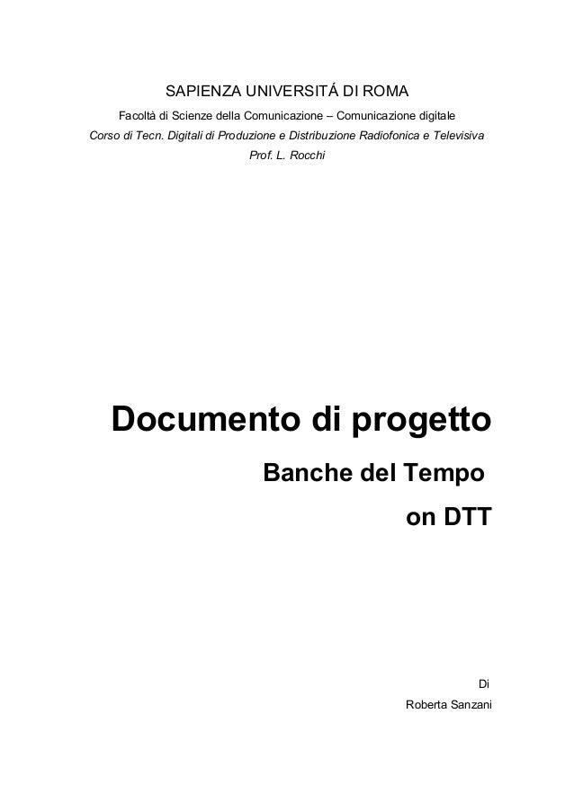 SAPIENZA UNIVERSITÁ DI ROMA Facoltà di Scienze della Comunicazione – Comunicazione digitale Corso di Tecn. Digitali di Pro...