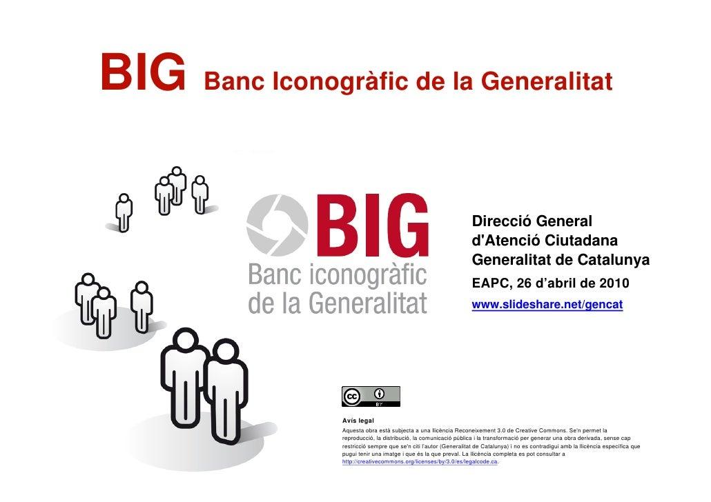 BIG Banc Iconogràfic de la Generalitat                                                                           Sessió im...
