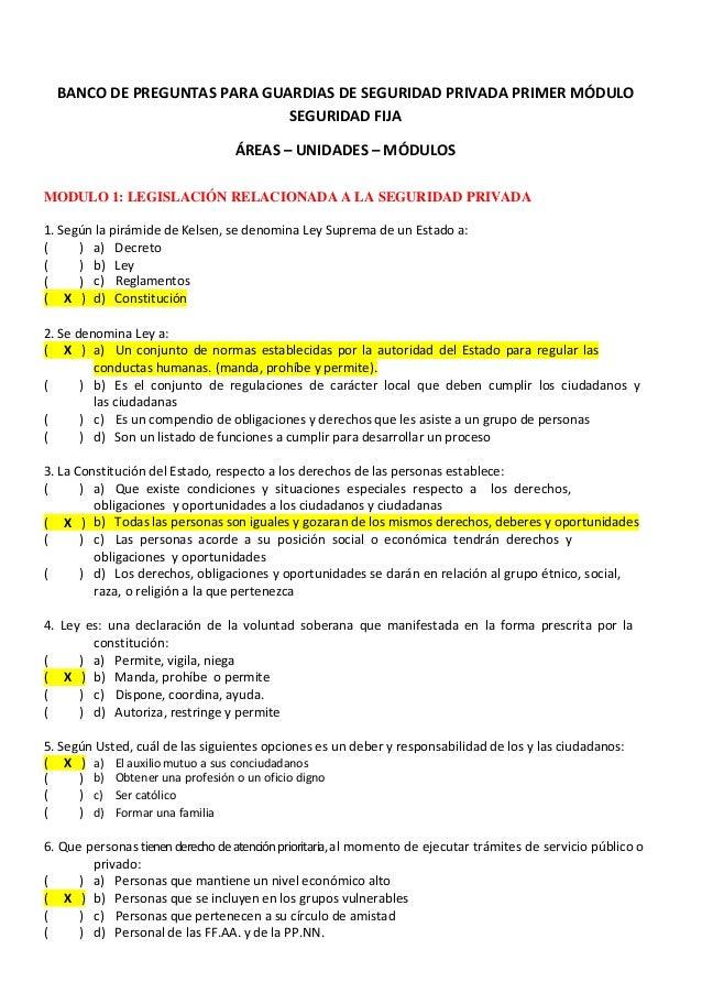 BANCO DE PREGUNTAS PARA GUARDIAS DE SEGURIDAD PRIVADA PRIMER MÓDULO SEGURIDAD FIJA ÁREAS – UNIDADES – MÓDULOS MODULO 1: LE...