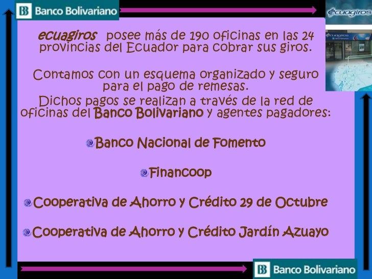 Banco bolivariano for Jardin azuayo
