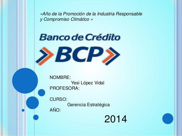«Año de la Promoción de la Industria Responsable  y Compromiso Climático »  NOMBRE:  Yesi López Vidal  PROFESORA:  CURSO: ...