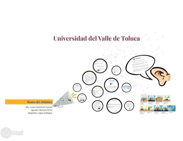 Ma.  Luisa Contreras Cuevas Agustín Herrera Pérez  Alejandro López Gallegos  Universidad del Valle de Toluca