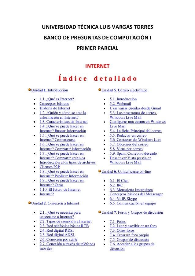 UNIVERSIDAD TÉCNICA LUIS VARGAS TORRES       BANCO DE PREGUNTAS DE COMPUTACIÓN I                            PRIMER PARCIAL...