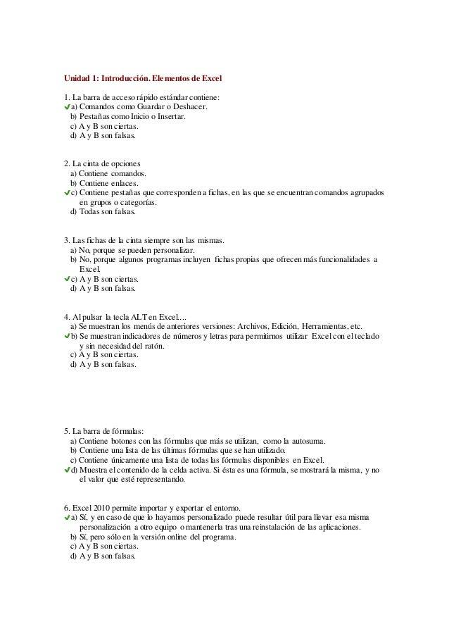 Unidad 1: Introducción. Elementos de Excel  1. La barra de acceso rápido estándar contiene:  a) Comandos como Guardar o De...