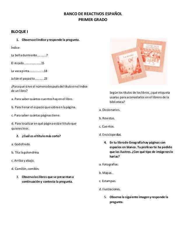 BANCO DE REACTIVOS ESPAÑOL PRIMER GRADO BLOQUE I 1. Observa el índice y responde la pregunta. Índice La belladurmiente…......