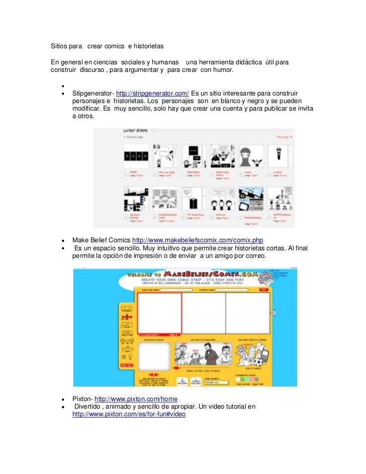 Sitios para crear comics e historietasEn general en ciencias sociales y humanas una herramienta didáctica útil paraconstru...
