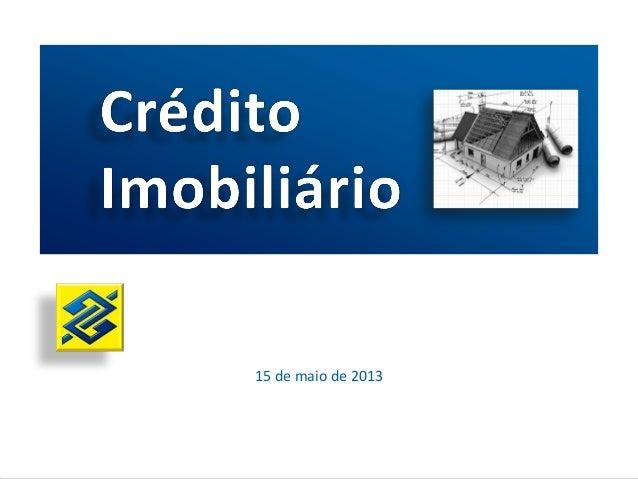 15 de maio de 2013Informações de Mercado
