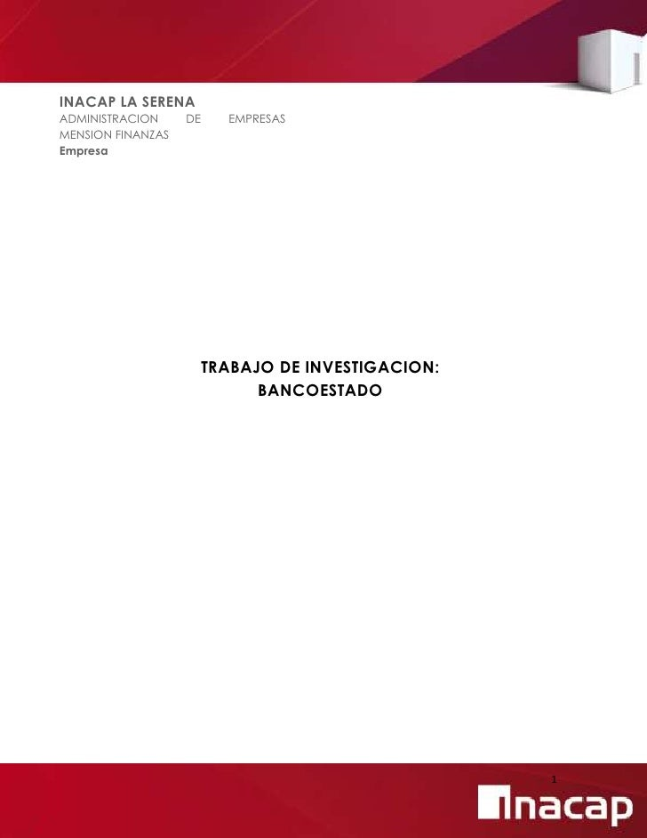 INACAP LA SERENAADMINISTRACION     DE     EMPRESASMENSION FINANZASEmpresa                        TRABAJO DE INVESTIGACION:...