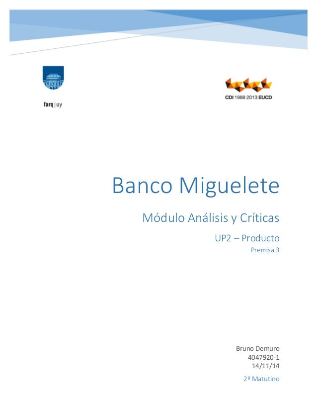 MóduloAnálisisyCríticas UP2–Producto Premisa3  BrunoDemuro 4047920‐1 14/11/14   2ºMatu...